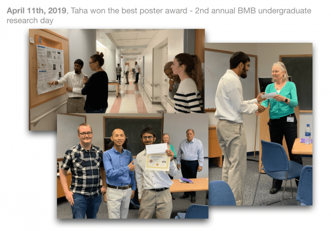 April 11, 2019: at the second annual BMB undergrad research day, Taha won the best poster award
